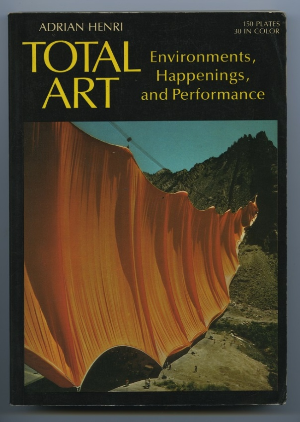 Cover of Adrian Henri, Total Art, Environments, Happenings and Performance, W W Norton & Co Inc., 1974 (American edition)