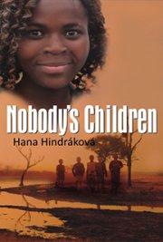 A free download of the novel Nobody's Children, by Czech author Hana Hindráková